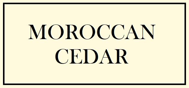 Moroccan Cedar