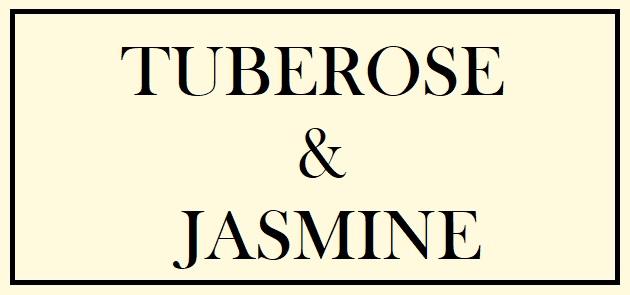 Tuberose & Jasmine