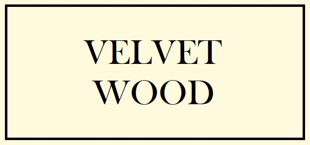 Velvet Wood