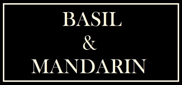 Basil & Mandarin